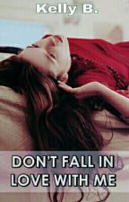 Don't fall in love with me [Ed Sheeran] by -KellyB-