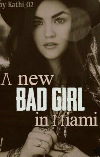 A new bad girl in Miami