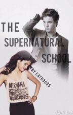 The supernatural school by cath3005