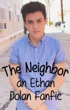 The Neighbor- A Dolan Twins Fanfic by notypedolann