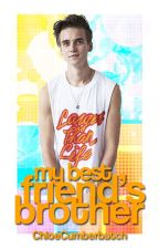 My Best Friend's Brother - Joe Sugg/ThatcherJoe by ChloeCumberbatch