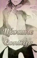 Llévame contigo (Yaoi/Gay) by Yuki-chan1