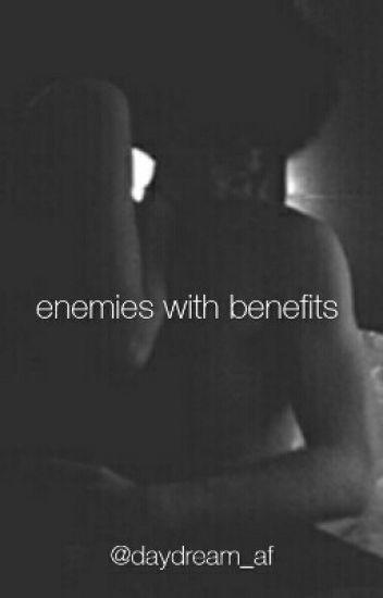 Enemies With Benefits    //   jg .