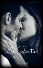 My Savior, My Salvation. by mrsxpratt