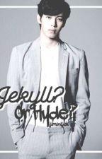 Jekyll? Or Hyde? / Hongbin by jiminified