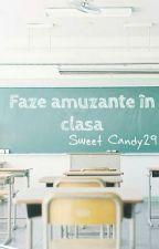 Faze amuzante in clasa |✔| by SweetCandy29