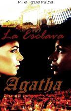 La esclava Agatha by veguevara