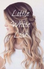 Little White Liar by heyitsjustmee_