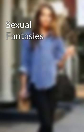 Sexual Fantasies