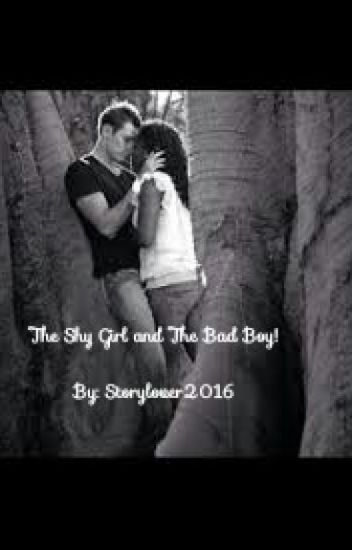 The Shy Girl and The Bad Boy! (BWWM)
