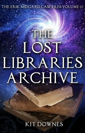 The Lost Libraries Archive (The Erik Midgard Case Files Volume 2) by kdnorwich1