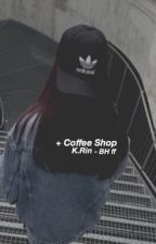 coffee shop [ Baekhyun ff ] by -peachyth