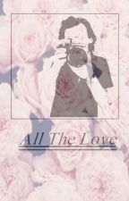 ''All The Love'' Novela de Harry Styles (One Direction). by niallkittycat