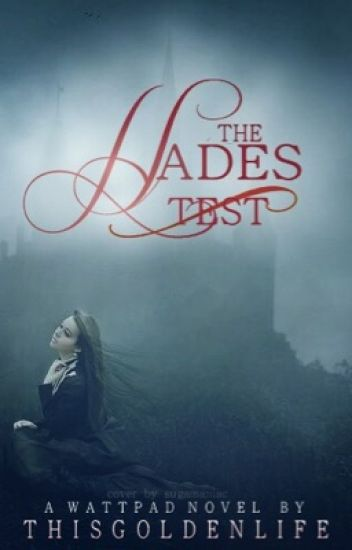 The Hades Test (Completed)