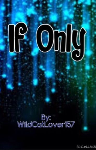 If Only (Nico di Angelo) {Complete} {#Wattys2015 #Feels}