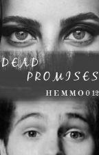 Dead Promises- Luke Hemmings by Luky_Hemmo1996