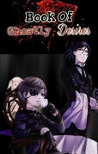 ~Book Of Ghostly Desires~ (Ciel x Ghost Reader) by Yukine_Catomhive