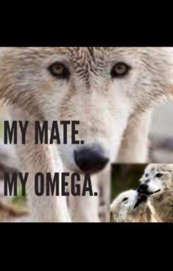 My Mate. My Omega.