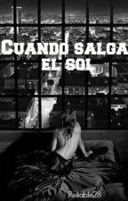 Cuando salga el sol by Reliable28