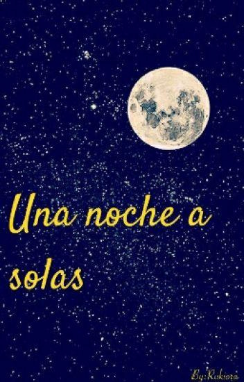 Una noche a solas