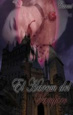 El harem del Vampiro by CarmiChan