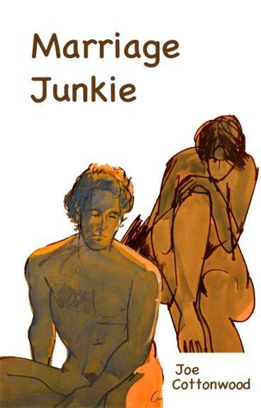 Marriage Junkie by JoeCottonwood
