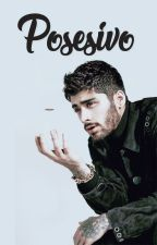 Posesivo [Zarry OS] [Smut] by harrysconstellations