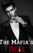 The Mafia's Deal by YoursTrulyAlphess