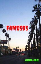 Famosos by Allison-Solis