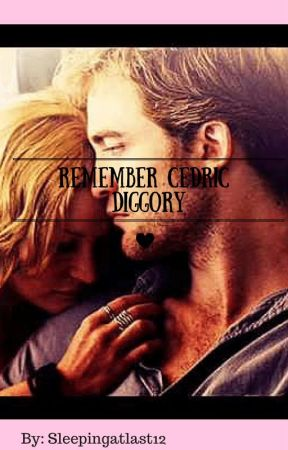 Remember Cedric Diggory by sleepingatlast15