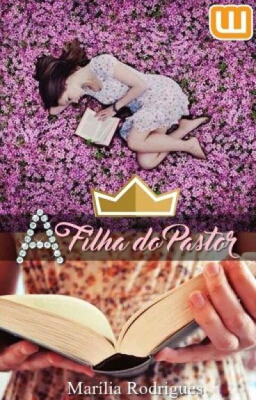 A Filha do Pastor (EM REVISÃO).