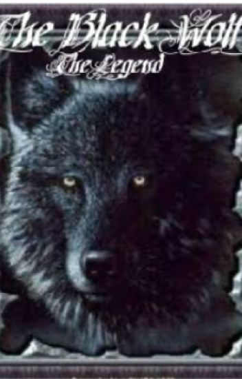 The Black Wolf: The Legend