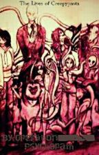 The Lives of Creepypasta by Operation_Psychopath
