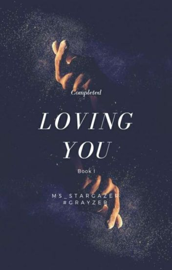 Loving You [Complete]