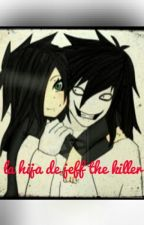 La hija de jeff the killer by maskyhoody