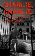 Charlie, Charlie by ViriCarranzaValencia