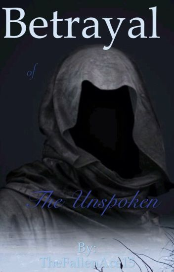 Betrayal of the Unspoken (Percy Jackson Fanfiction)
