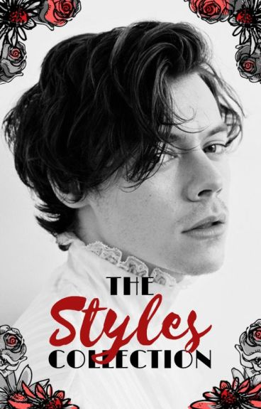 The Styles Collection