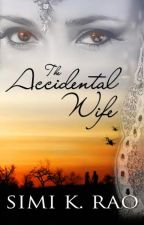 The Accidental Wife by TheWriteDoc