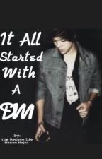 It All Started With A DM                 {A Harry Styles Fanfiction} by the_5sauce_life