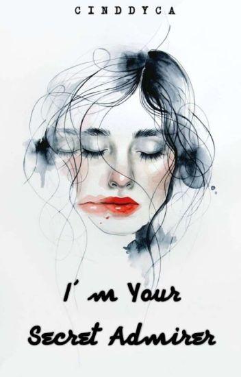 I'm Your Secret Admirer