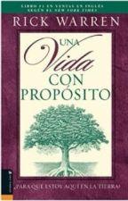 Una Vida Con Propósito by Diana_15_2000