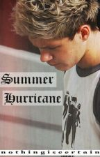 Summer Hurricane || n.h au {2/2} ON HOLD B/C COLLEGE by nothingiscertain