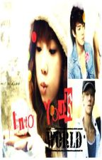 Into your World EXO fanfiction by Kim_chi358