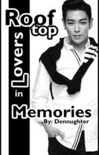 Rooftop Lovers in Memories [ON-GOING] by Dennughter