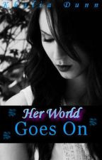 Her World Goes On (Ft. Diggy Simmons) by Lia_Mae