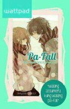 Pa-Fall  by maryxxjoyciie
