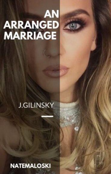 An Arranged Marriage ❉ j.g