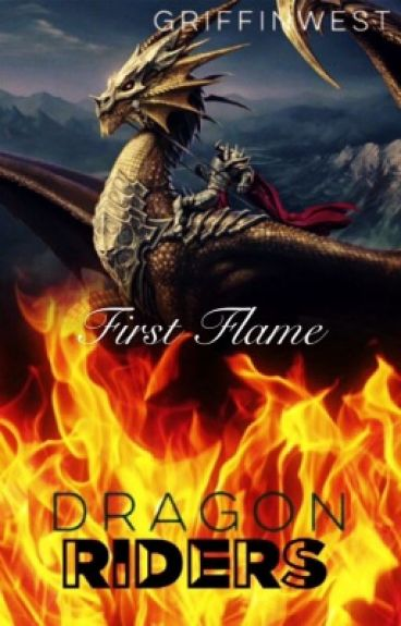 Dragon Riders: First Flame (Lesbian Story)
