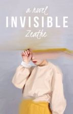 invisible by zeathe